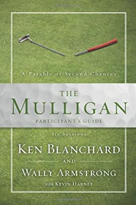 The Mulligan Participant's Guide: A Parable of Second Chances