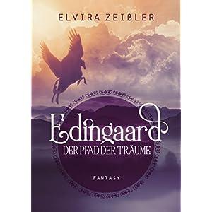 Edingaard - Der Pfad der Träume: Fantasy Liebesroman