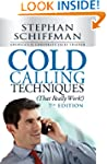 Cold Calling Techniques (That Really...