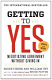 img - for Getting to Yes: Negotiating Agreement Without Giving In by Fisher, Roger, Ury, William L., Patton, Bruce (Revised Edition) [Paperback(2011)] book / textbook / text book