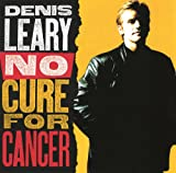 No Cure For Cancer [Explicit]