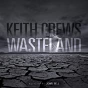 Wasteland | [Keith Crews]