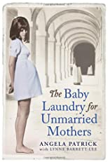 The Baby Laundry for Unmarried Mothers [Paperback]