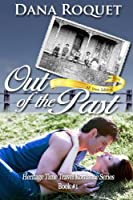 Out of the Past (Heritage Time Travel Romance Series, Book 1): PG-13 All Iowa Edition (Volume 1)
