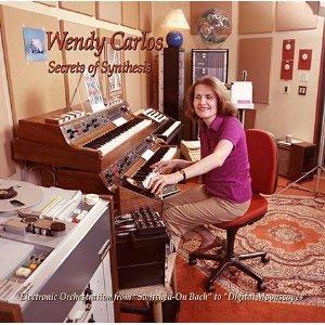 Wendy Carlos - Secrets of Synthesis - Zortam Music