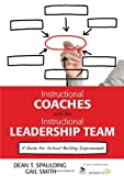 img - for Instructional Coaches and the Instructional Leadership Team: A Guide for School-Building Improvement book / textbook / text book
