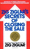 Zig Ziglar's Secrets of Closing the Sale (0425081028) by Zig Ziglar