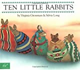 Virginia Grossman Ten Little Rabbits