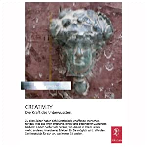 Creativity. Die Kraft des Unbewussten Hörbuch