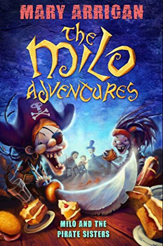 Milo and the Pirate Sisters (The Milo Adventures)