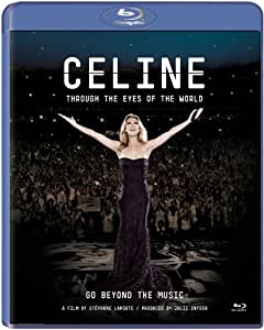 Céline Dion: Through the Eyes of the World [Blu-ray]