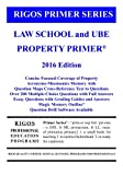 img - for Rigos Primer Series Law School and UBE Real Property Primer: 2016 Edition book / textbook / text book
