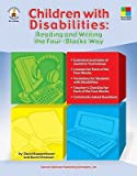 Children with Disabilities: Reading and Writing the Four-Blocks Way [CHILDREN W/DISABILITIES] [Paperback]
