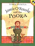 Jamie O'Rourke and the Pooka (Picture Puffins)