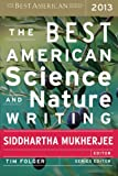 img - for The Best American Science and Nature Writing 2013 book / textbook / text book