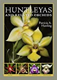 img - for Huntleyas and Related Orchids by Patricia A. Harding (2008-11-12) book / textbook / text book