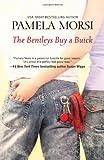 The Bentleys Buy a Buick (0778329852) by Morsi, Pamela