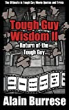img - for Tough Guy Wisdom II: Return of the Tough Guy (Volume 2) book / textbook / text book