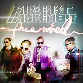Far East Movement Like A G6 Lyrics
