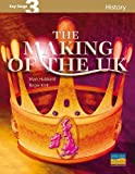 The Making of the UK (Key Stage 3 History) (1844894282) by Hubbard, Mark