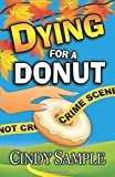 Dying for a Donut (Laurel McKay Mysteries) (Volume 5)
