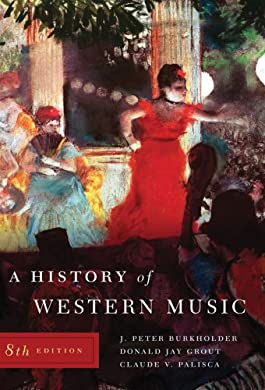 A History of Western Music, Eighth Edition