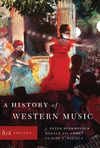 A History of Western Music (Eighth Edition)