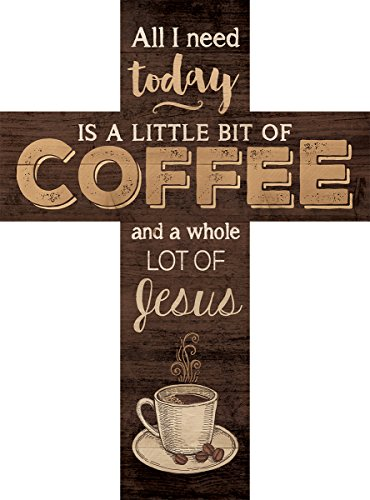 All I Need is Coffee and Jesus Dark 14 x 10 Wood Wall Art Cross Plaque