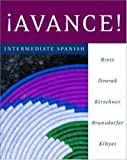 ¡Avance! Intermediate Spanish Student Edition Prepack (0072953004) by Bretz, Mary Lee