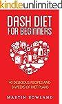 DASH Diet: DASH Diet For Beginners: 1...