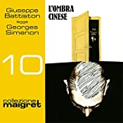 L'ombra cinese (Maigret 10) | Georges Simenon