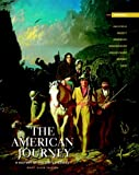 American Journey,The: Brief Edition, Volume  1 (6th Edition) (0205010601) by Goldfield, David H.