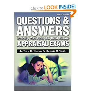 Questions And Answers To Help You Pass The Real Estate Appraisal Exams (Questions & Answers To Help You Pass The Real Estate Appraisal Exams)