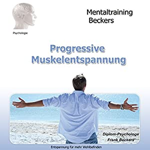 Progressive Muskelentspannung Hörbuch