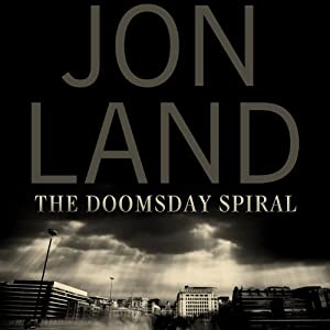 The Doomsday Spiral | [Jon Land]