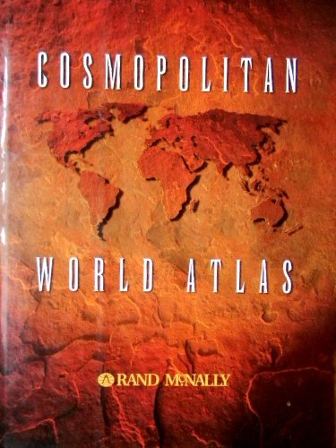 Cosmopolitan World Atlas: America's Most Popular Atlas