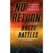 No Return: A Novel | [Brett Battles]