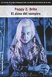 El alma del vampiro / Lost Souls (Spanish Edition)