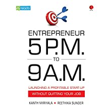 Entrepreneur 5 PM to 9 AM (       UNABRIDGED) by Kanth Miriyala, Reethika Sunder Narrated by Varoon P. Anand