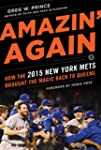 Amazin' Again: How the 2015 New York...
