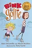 Bink And Gollie (Turtleback School & Library Binding Edition) (0606238131) by Alison McGhee