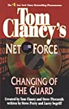 img - for Changing of the Guard: Net Force 08 book / textbook / text book