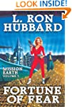 Mission Earth Volume 5: Fortune of Fear
