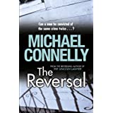The Reversal (Harry Bosch Book 16)by Michael Connelly