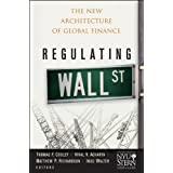 Regulating Wall Street: The New Architecture of Global Finance (Wiley Finance)