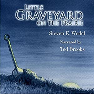 Little Graveyard on the Prairie Audiobook