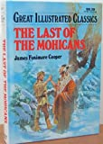 img - for Last of the Mohicans (Great Illustrated Classics) book / textbook / text book