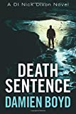 Death Sentence (The DI Nick Dixon Crime Series)