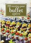200 recettes pour buffet ap�ro