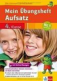 Klett Mein Übungsheft Aufsatz Deutsch 4. Klasse: Die kleinen Lerndrachen Grundschule (Die kleinen Lerndrachen)
